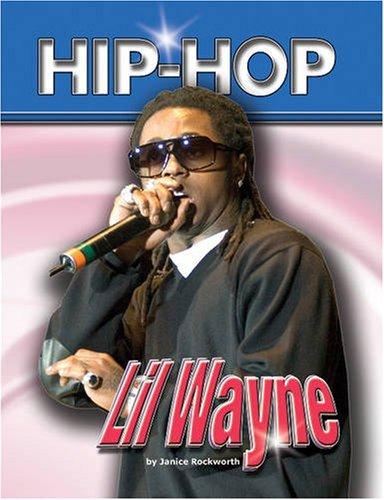 Lil' Wayne (Hip-hop (Part 2) Series)