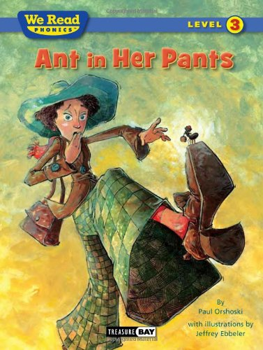 Ant in Her Pants (We Read Phonics)