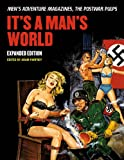 img - for It's A Man's World: Men's Adventure Magazines, The Postwar Pulps, Expanded Edition book / textbook / text book