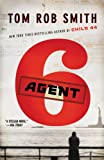 img - for Agent 6 (The Child 44 Trilogy) book / textbook / text book