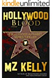 Hollywood Blood: A Hollywood Alphabet Series Thriller (English Edition)