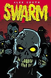 Swarm - A Zombie Series by Alex South ebook deal