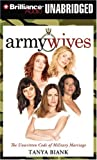 Army Wives: The Unwritten Code of Military Marriage
