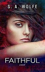 Faithful: (Fearsome Series Book 3)