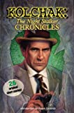 cover of Kolchak: The Night Stalker Chronicles (Kolchak the Nightstalker)
