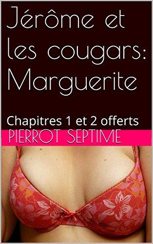 Couverture du livre Jérôme et les cougars: Marguerite: Chapitres 1 et 2