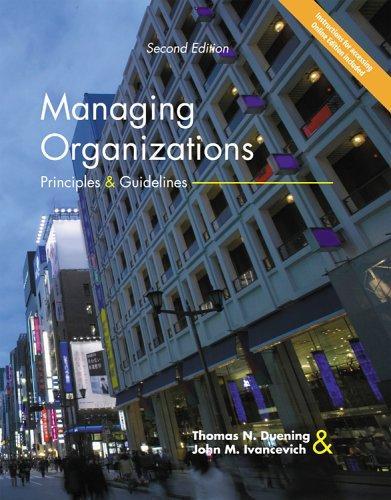 Managing Organizations: Principles & Guidelines