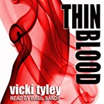 Thin Blood | Vicki Tyley