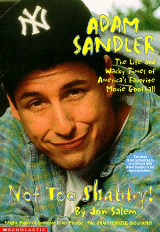 adam sandler book biography Adam sandler: biography adam sandler is one of the most popular america comedians he has also performed as a scriptwriter, movie producer, and musician adam richard sandler was born in brookyn in september 1966 into the jewish family: judy and stanley sandlers the mother worked as a teacher, the father was an electrical engineer.