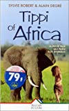 Tippi of Africa. La petite fille qui parle aux animaux