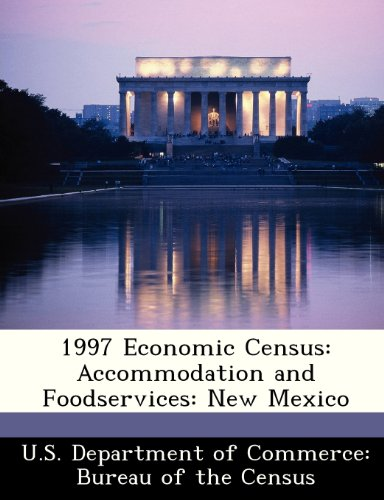 1997 Economic Census: Accommodation and Foodservices: New Mexico