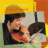 echange, troc Jane Rothfield - In the Moment
