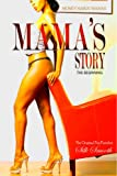 Money Makin Mamas: Mamas Story (The Prequel)