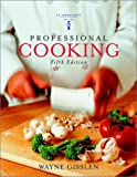 : Professional Cooking, College (With CD-ROM)