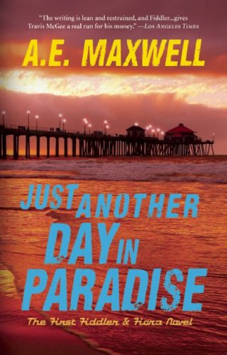 Just Another Day in Paradise (Fiddler & Fiora Series) PDF
