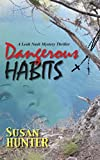 Dangerous Habits: A Leah Nash Mystery Thriller