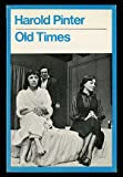 Old Times (0413293602) by PINTER, Harold