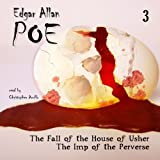 Edgar Allan Poe Audiobook Collection 3: The Fall of the House of Usher/The Imp of the Perverse