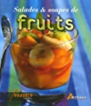 Salades et soupes de fruits