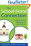 The School-Home Connection: Forging P...