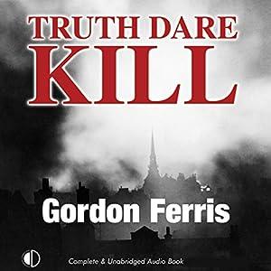 Truth Dare Kill Audiobook
