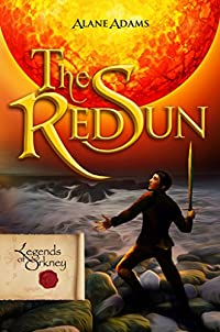(FREE on 10/10) The Red Sun: Legends Of Orkney by Alane Adams - http://eBooksHabit.com