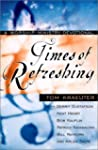 Times of Refreshing: A Worship Minist...