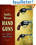 Smith & Wesson Hand Guns
