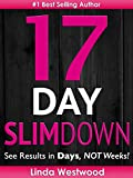 17-Day Slim Down (2nd Edition): Flat Abs, Firm Butt & Lean Legs - See Results in Days, NOT Weeks! (Exercise)