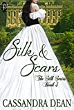 Silk and Scars (The Silk Series Book 3)