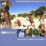 echange, troc Various Artists - Rough Guide to the Music of Haiti