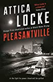 Pleasantville (The Attica Locke Collection)