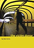 The Victim Donor (A Suspense Thriller)