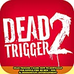 Dead Trigger 2 Game: How to Download for Kindle Fire HD HDX + Tips |  HiddenStuff Entertainment