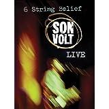 Son Volt: 6 String Belief ~ Son Volt
