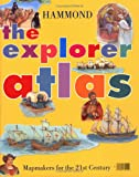 img - for The Explorer Atlas: Hammond book / textbook / text book