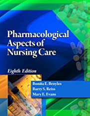 Pharmacological Aspects of Nursing Care