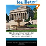 The Beginner's Guide to Choosing a College: Columbia University