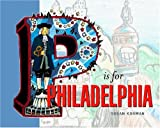 P Is For Philadelphia