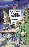 """Afficher """"La Machine à voler les coeurs"""""""
