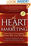 The Heart of Marketing: Love Your Cus...