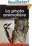 Photo Animali�re 2e Edition