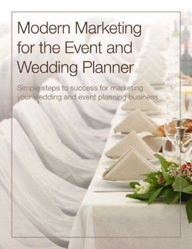 Modern Marketing for the Event and Wedding Planner