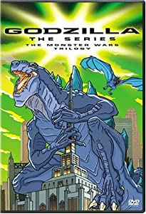 Godzilla: The Series [1] - Monster Wars Trilogy