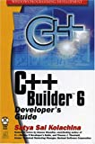 C++ Builder 6 Developers Guide with CDR (Wordware Delphi Developers Library)