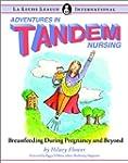 Adventures in Tandem Nursing: Breastf...