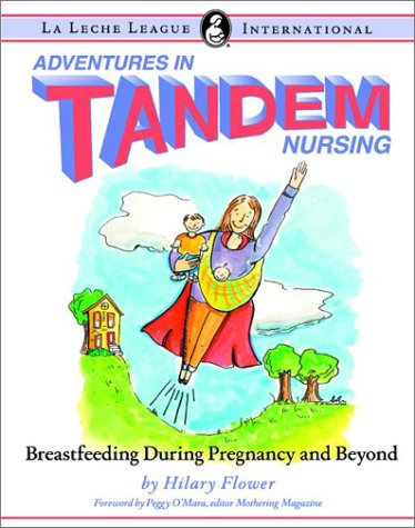 Adventures In Tandem Nursing: Breastfeeding During Pregnancy And Beyond front-711558