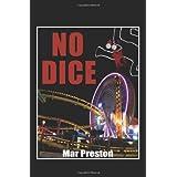 No Dice: A Detective Dave Mason Mystery Book I ~ Mar Preston