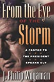 img - for From the Eye of the Storm: A Pastor to the President Speaks Out book / textbook / text book