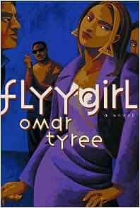 Flyy girl book by omar tyree
